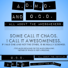 ADHD and OCD Awesomeness